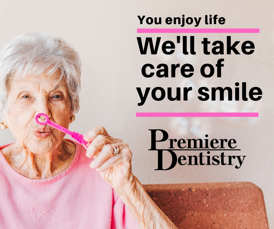 You enjoy life We'll take care of your smile Soonercare accepted Premiere Dentistry