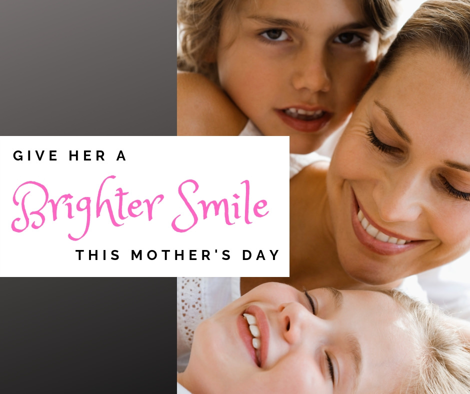 Give her a brighter smile this Mother's Day